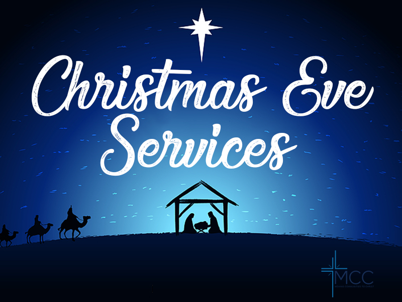 Christmas Eve Services at MCC